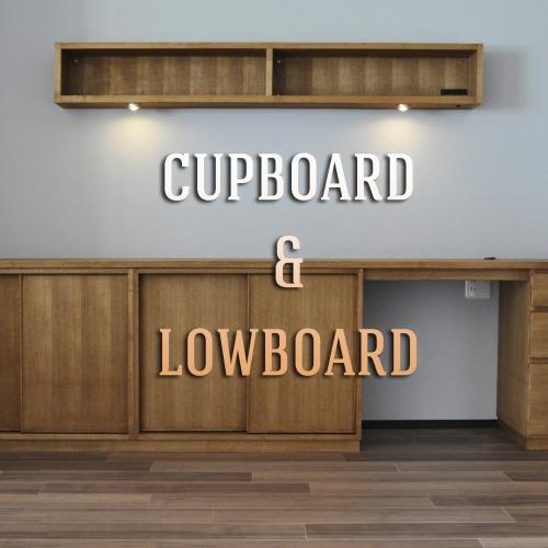 cupboard & lowboard